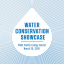 15th Water Conservation Showcase